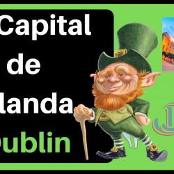 La Capital de Irlanda Dublin